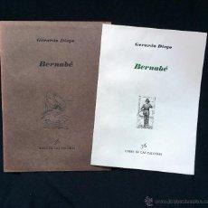 Libros de segunda mano: GERARDO DIEGO. BERNABÉ.. Lote 53254399