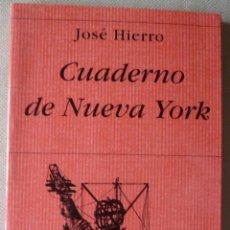 Libros de segunda mano: JOSÉ HIERRO. CUADERNO DE NUEVA YORK. HIPERIÓN. POESÍA ESPAÑOLA. CANTABRIA.. Lote 53263241