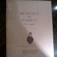 Libros de segunda mano: INFANTE, JOSÉ: RETRATO DE FAMILIA (Y UN NEGATIVO). NÚMERO 0 DE JARAZMÍN, CUADERNOS DE POESÍA.. Lote 53307479