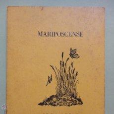 Libros de segunda mano: MARIPOSCENSE. OLGA ARIAS. DEDICADO Y FIRMADO POR LA AUTORA. Lote 53349900