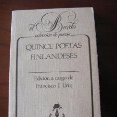 Libros de segunda mano: QUINCE POETAS FINLANDESES - FRANCISCO J. URIZ - LOS LIBROS DE LA FRONTERA - BARCELONA (1986). Lote 72026206