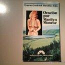 Libros de segunda mano: ERNESTO CARDENAL / DOROTHEE SÖLLE. ORACIÓN POR MARILYN MONROE. NICARAGUA 1985. FOTOS DE HALSMAN.... Lote 53385349