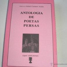 Libros de segunda mano: ANTOLOGÍA DE POETAS PERSAS.- EDIC. DE R. CANSINOS ASSÉNS.-LÍPARI EDICI. 1991. Lote 53437465
