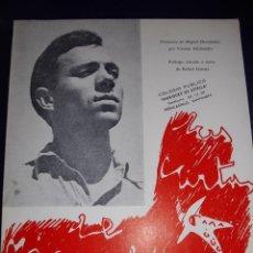 Libros de segunda mano: RARISMO LIBRO LAS CARTAS DE MIGUEL HERNANDEZ A JOSE MARIA DE COSSIO BUSCADO POETA GENERACION 36. Lote 53558745