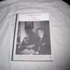 Libros de segunda mano: ENRIQUE BADOSA TRIVIUM POESIA 1956-2010.EDITORIAL FUNAMBULISTA 2010.-1ª EDICION. Lote 53588982