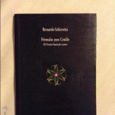 Libros de segunda mano: FORMULAS PARA CRATILO BERNARDO SCHIAVETTA. Lote 53590840