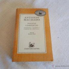 Libros de segunda mano: AUSTRAL Nº 33 ANTONIO MACHADO POESÍAS COMPLETAS. Lote 53819273