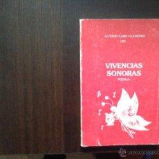 Libros de segunda mano: VIVENCIAS SONORAS. ALFONSO CABELLO . Lote 53842433