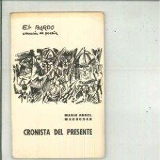 Libros de segunda mano: CRONISTA DEL PRESENTE. MARIO ÁNGEL MARRODAN. Lote 53899464