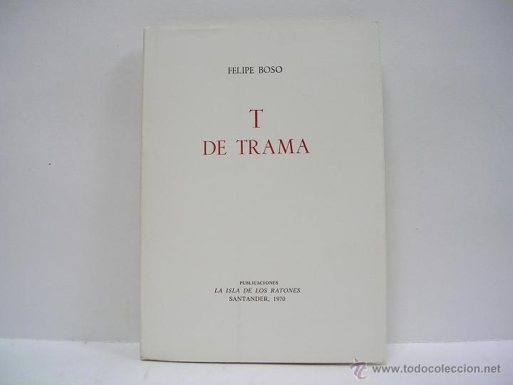 felipe boso. t de trama. primera edición. muy r - Comprar Libros de ...
