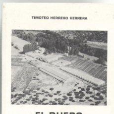 Libros de segunda mano: EL DUERO COMO TESTIGO. TIROTEO HERRERO HERRERA.GRAFICAS EUROPA.VALLADOLID.1985.146 PAGS.22,5X17 CMS.. Lote 54093663