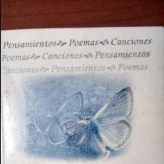 Libros de segunda mano: POEMAS. PENSAMIENTOS - POEMAS - CANCIONES.. Lote 54157228