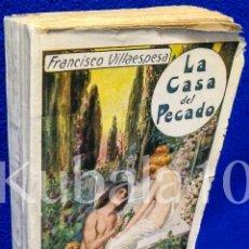 Libros de segunda mano: LA CASA DEL PECADO ·· FRANCISCO VILLAESPESA ·· ED. MAUCCI. Lote 54322403