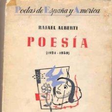 Libros de segunda mano: RAFAEL ALBERTI . POESIA (1924-1939). 1ª ED. 1940. EDIT. LOSADA. Lote 54423789