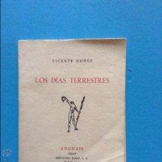 Libros de segunda mano: LOS DIAS TERRESTRES VICENTE NUÑEZ ADONAIS. Lote 54444362