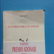 Libros de segunda mano: LUGARES PARA UN EXILIO JAVIER CANO ADONAIS. Lote 54444411