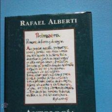 Libros de segunda mano: ANTOLOGIA POETICA RAFAEL ALBERTI. Lote 54447124