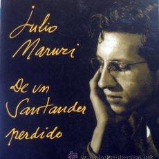 Libros de segunda mano: MARURI, JULIO : DE UN SANTANDER PERDIDO. (LIBRO OBSEQUIO A GONZALO BEDÍA. TALLER DE ARTES GRÁFICAS). Lote 54487344