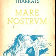 Libros de segunda mano: THARRATS : MARE NOSTRUM (CALDAS DE ESTRACH, 1940) . Lote 54612325