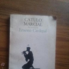 Libros de segunda mano: CATULO MARCIAL. ERNESTO CARDENAL. LAIA, 1978. . Lote 54731189