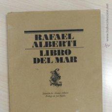 Libros de segunda mano: 'LIBRO DEL MAR' RAFAEL ALBERTI. Lote 54790212