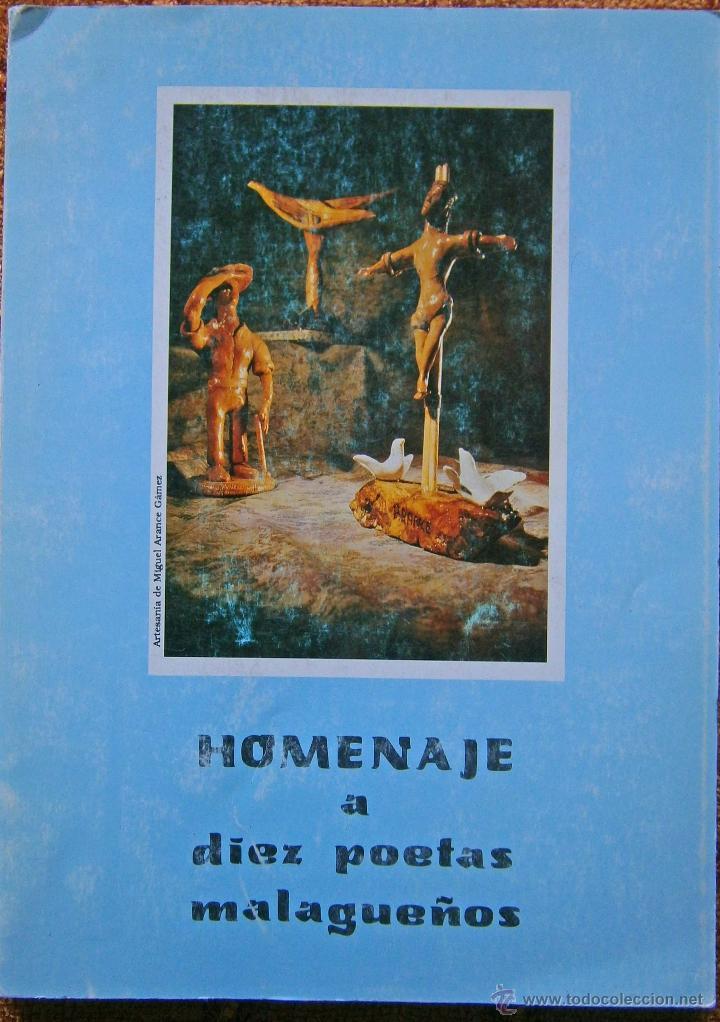 HOMENAJE A DIEZ POETAS MALAGUEÑOS NOVIEMBRE 1991 (Libros de Segunda Mano (posteriores a 1936) - Literatura - Poesía)