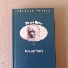 Libros de segunda mano: ANTOLOGÍA POÉTICA, DE VICTOR HUGO. COLECCIÓN GRANDES POETAS (ORBIS FABBRI). EDICIÓN BILINGÜE.. Lote 54980735