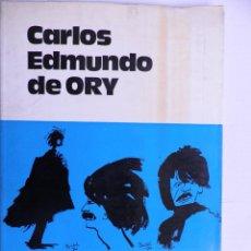 Libros de segunda mano: CARLOS EDMUNDO DE ORY. Lote 55004679