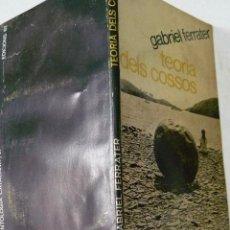 Libros de segunda mano: GABRIEL FERRATER TEORIA DELS COSSOS EDICIONS 62 PRIMERA EDICIÓ JUNY 1966 FOTO CADAQUES. Lote 55058585