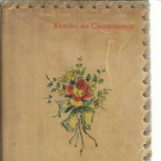 Libros de segunda mano: DOLORAS HUMORADAS CANTARES Y PEQUEÑOS POEMAS. RAMÓN DE CAMPOAMOR. AFRODISIO AGUADO. MADRID. Lote 116782694