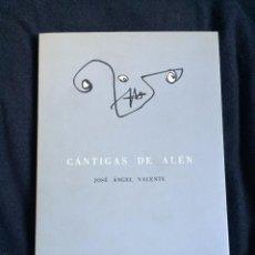 Libros de segunda mano: CÁNTIGAS DE ALÉN. JOSÉ ÁNGEL VALENTE. Lote 55331950