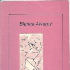 Libros de segunda mano: ERES EL HERMANO DE MI VOZ. DE BLANCA ÁLVAREZ. Lote 55336557