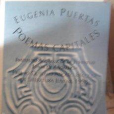 Libros de segunda mano: POEMAS CAPITALES, EUGENIA PUERTAS, ED. HUERGA Y FIERRO. Lote 55362089