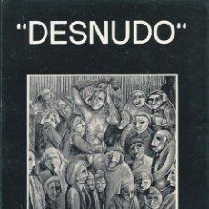 Libros de segunda mano: DESNUDO. DE JAVIER VALLÍN. Lote 55403183