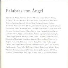 Libros de segunda mano: PALABRAS CON ÁNGEL. VARIOS AUTORES. Lote 55405886