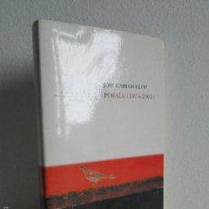 Libros de segunda mano: JOSE CARLOS LLOP. POESIA (1974 - 2001). EDICIONES PENINSULA 2002. VER FOTOGRAFIAS ADJUNTAS. Lote 55433489