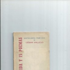 Libros de segunda mano: CESAR VALLEJO PERÚ - LA VIDA Y 15 POEMAS - RARO. Lote 55476230