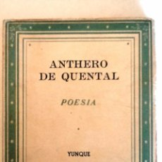Libros de segunda mano: ANTHERO DE QUENTAL. 1940. POESIA EN LA MANO NUM 9. TRADUCCION Y PROLOGO JOSE PARDO. INTONSO. Lote 55706862