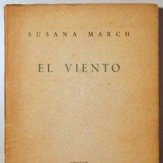 Libros de segunda mano - MARCH, Susana - EL VIENTO - Santander 1951 - 1ª edición - 55881576