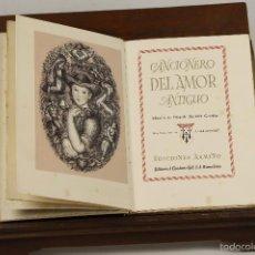 Libros de segunda mano: 7341 - CANCIONERO DEL AMOR ANTIGUO. FERNANDO GUTIÉRREZ. EDI. ARMIÑO. 1942.. Lote 55954715