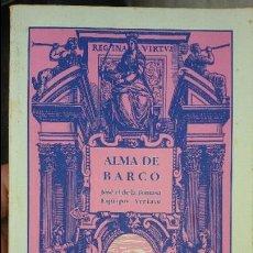Libros de segunda mano: ALMA DE BARCO AUTOR JOSE EL DE LA TOMASA (FUNDACION MACHADO PRODUCIONES CULTURALES ANDALUZAS S.A.. Lote 54005525