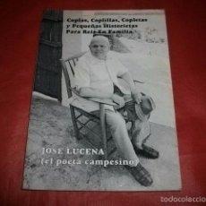 Libri di seconda mano: COPLAS, COPLILLAS, COPLETAS... JOSÉ LUCENA EL POETA CAMPESINO (BENAMOCARRA - MÁLAGA). Lote 56025408