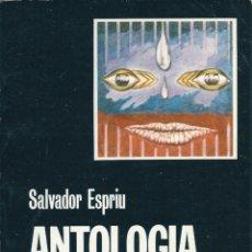 Libros de segunda mano: ANTOLOGÍA LÍRICA. DE SALVADOR ESPRIU ( EDICIÓN BILINGÜE, CATALÁN-CASTELLANO ). Lote 56107708