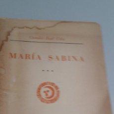 Libros de segunda mano: MARÍA SABINA. PRIMERA EDICIÓN. - CELA, CAMILO JOSÉ.FIRMA DEL AUTOR.. Lote 56124730