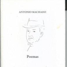 Libros de segunda mano: ANTONIO MACHADO POEMAS - EDICIÓN CENTRO ANDALUZ DE LAS LETRAS / 2009. Lote 56321043