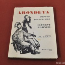 Libros de segunda mano: ARONDETA VERSOS PER-VERSOS - CLIMENT FORNER - BARCELONA 1973- PSB. Lote 56483213