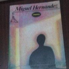 Libros de segunda mano: MIGUEL HERNÁNDEZ. POESÍA. EDITORES MEXICANOS UNIDOS. EST13B5. Lote 56874830