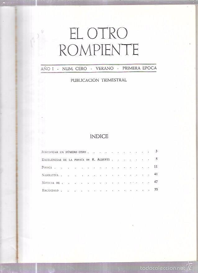 Libros de segunda mano: EL OTRO ROMPIENTE. AÑO 1. NUM. CERO. VERANO. PRIMERA EPOCA. FIRMA RAFAEL ALBERTI EN PORTADA. 1981. - Foto 3 - 56951757