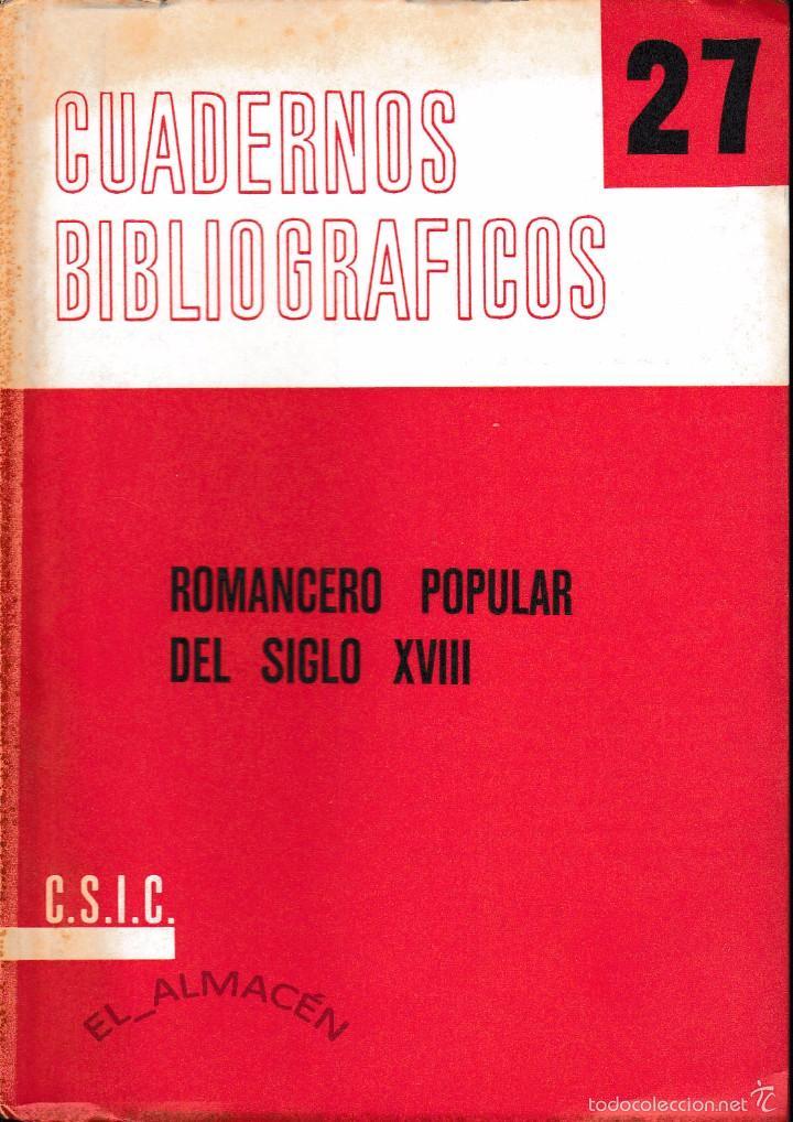 ROMANCERO POPULAR DEL SIGLO XVIII (AGUILAR PIÑAL 1972) SIN USAR (Libros de Segunda Mano (posteriores a 1936) - Literatura - Poesía)