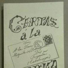 Libros de segunda mano: CARTAS A LA DONA. VOLUM I. ROSSENDO ARÚS Y ARDERIU (PAU PI PLA) EDICIÓN FACSÍMIL ILUSTRADA. 2005. Lote 56969703